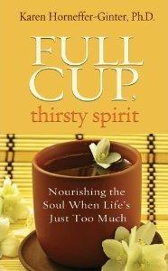 Full Cup, Thirsty Spirit