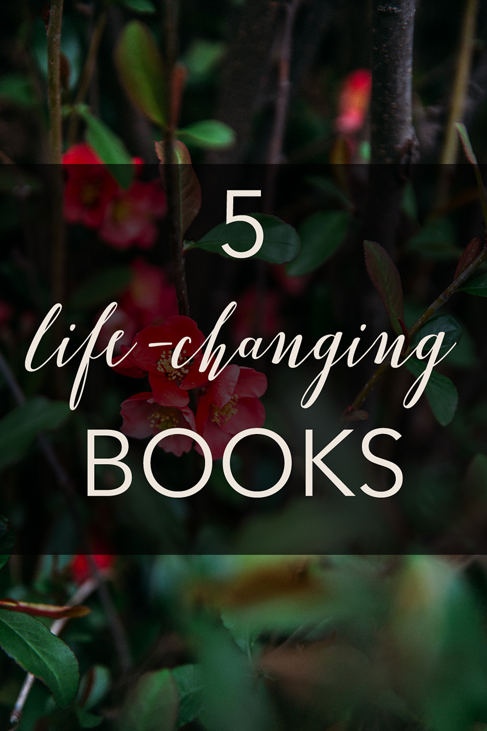 5 Life Changing Books