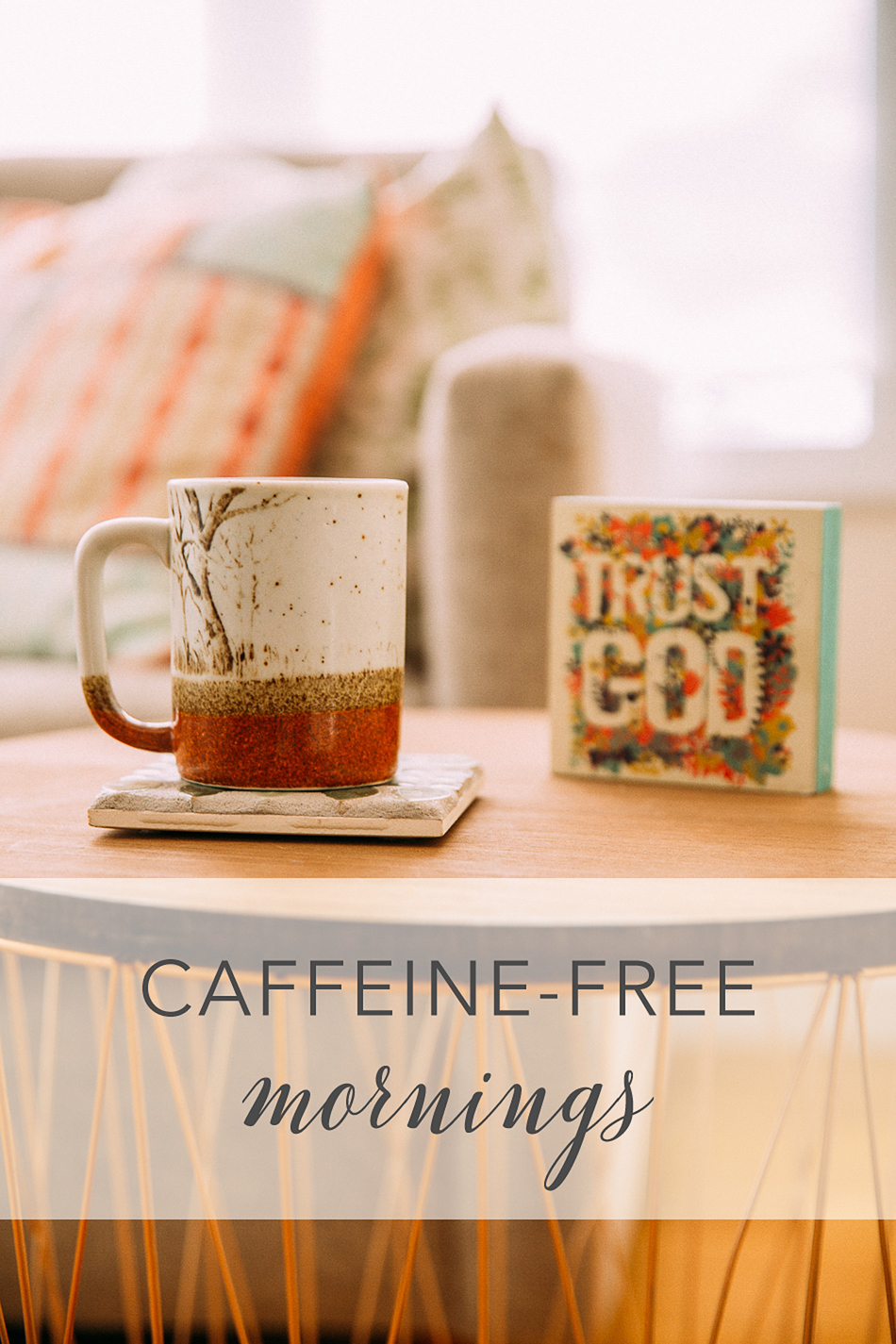 caffeine-free mornings // livelovesimple.com