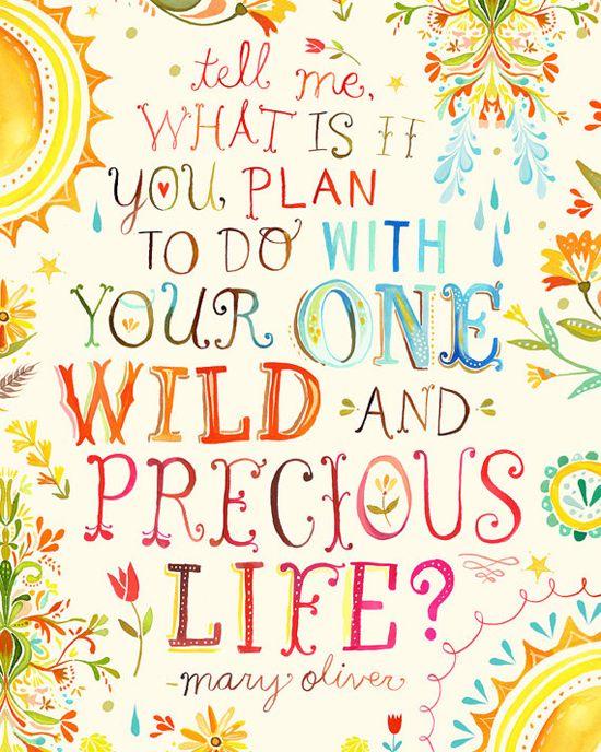 Wild & Precious Life
