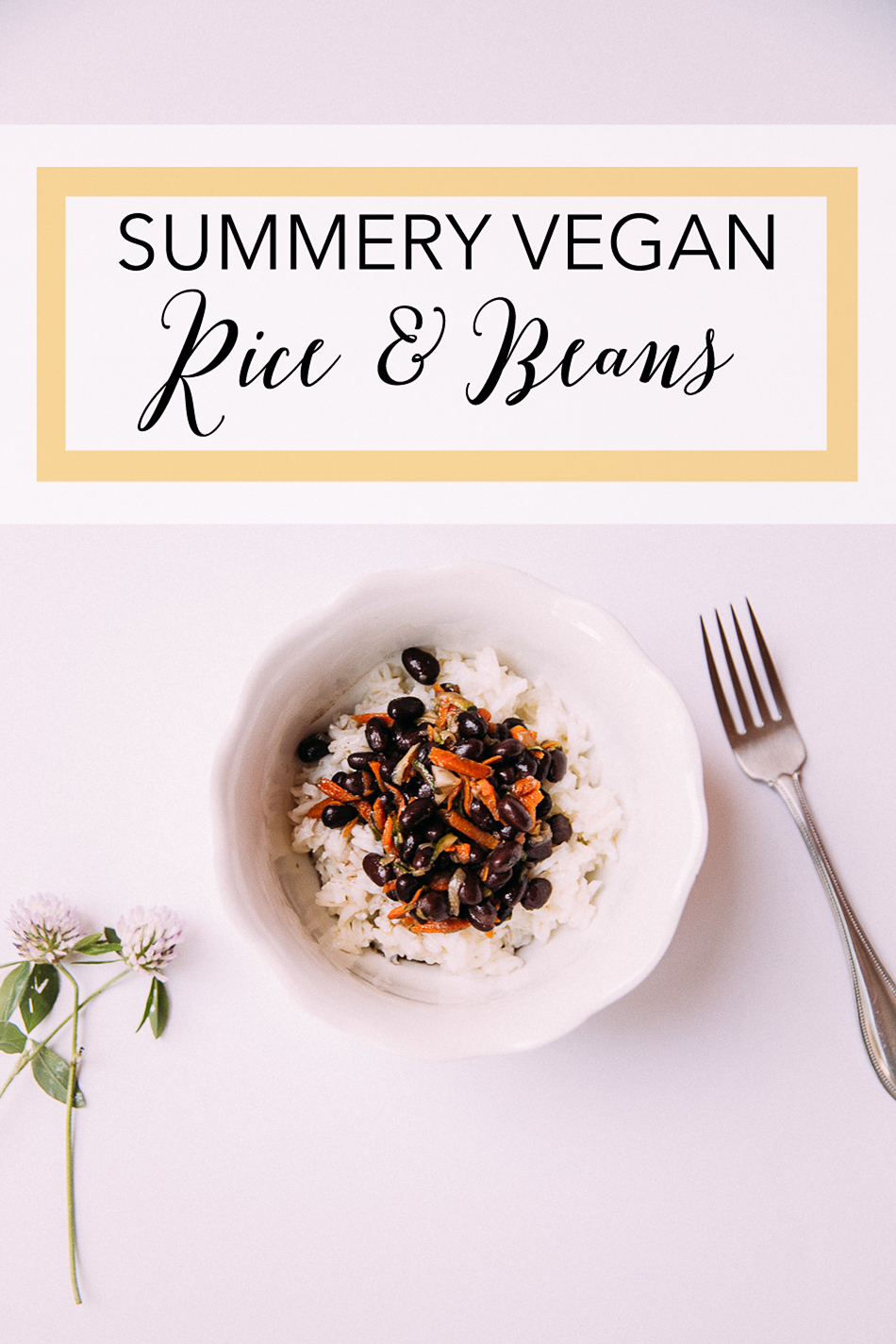 Summery Vegan Rice & Beans // livelovesimple.com