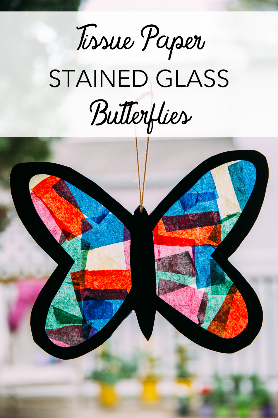 Tissue Paper Stained Glass Butterflies